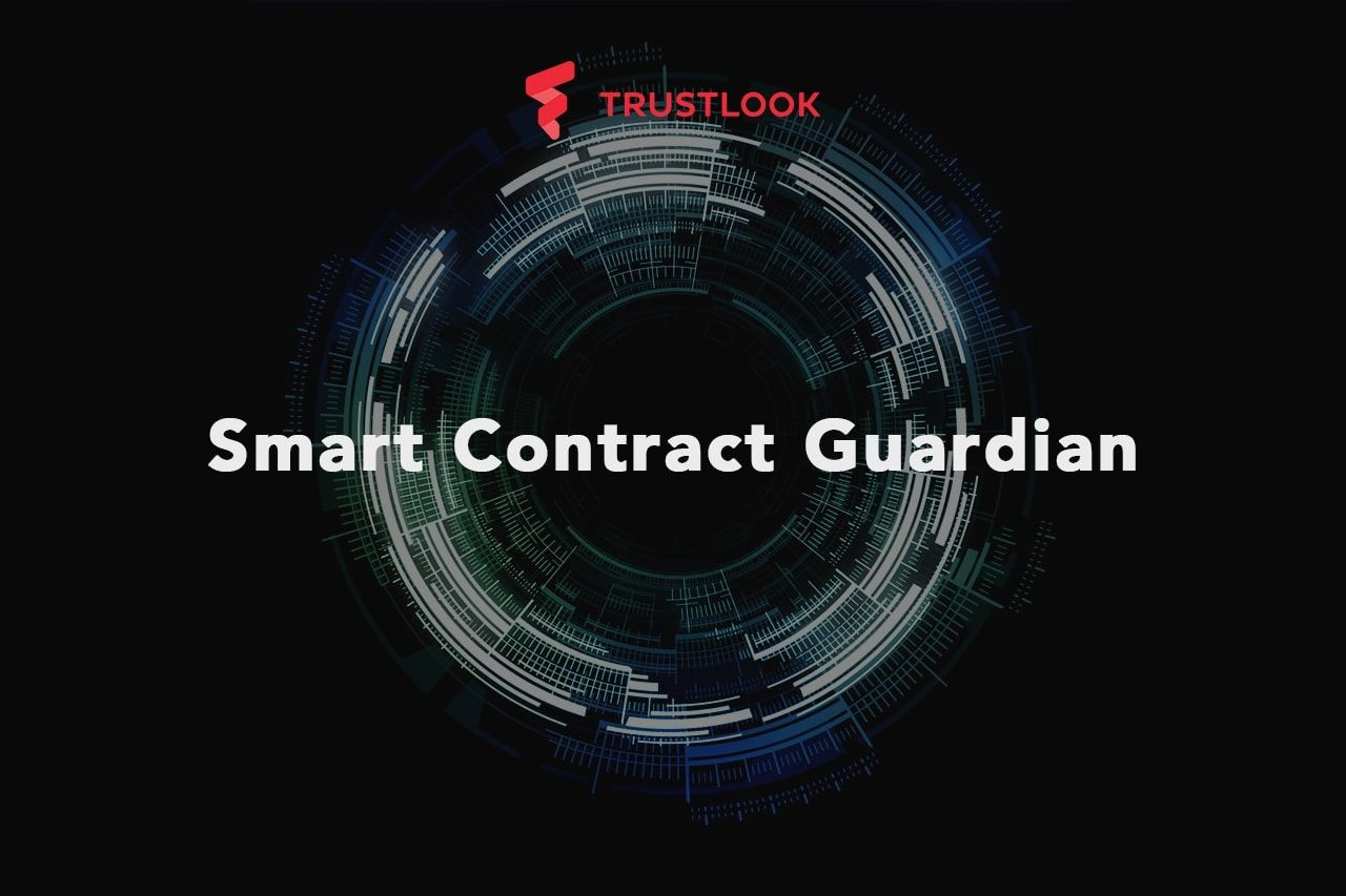 Trustlook Launches Smart Contract Auditing Platform Smart Contract Guardian