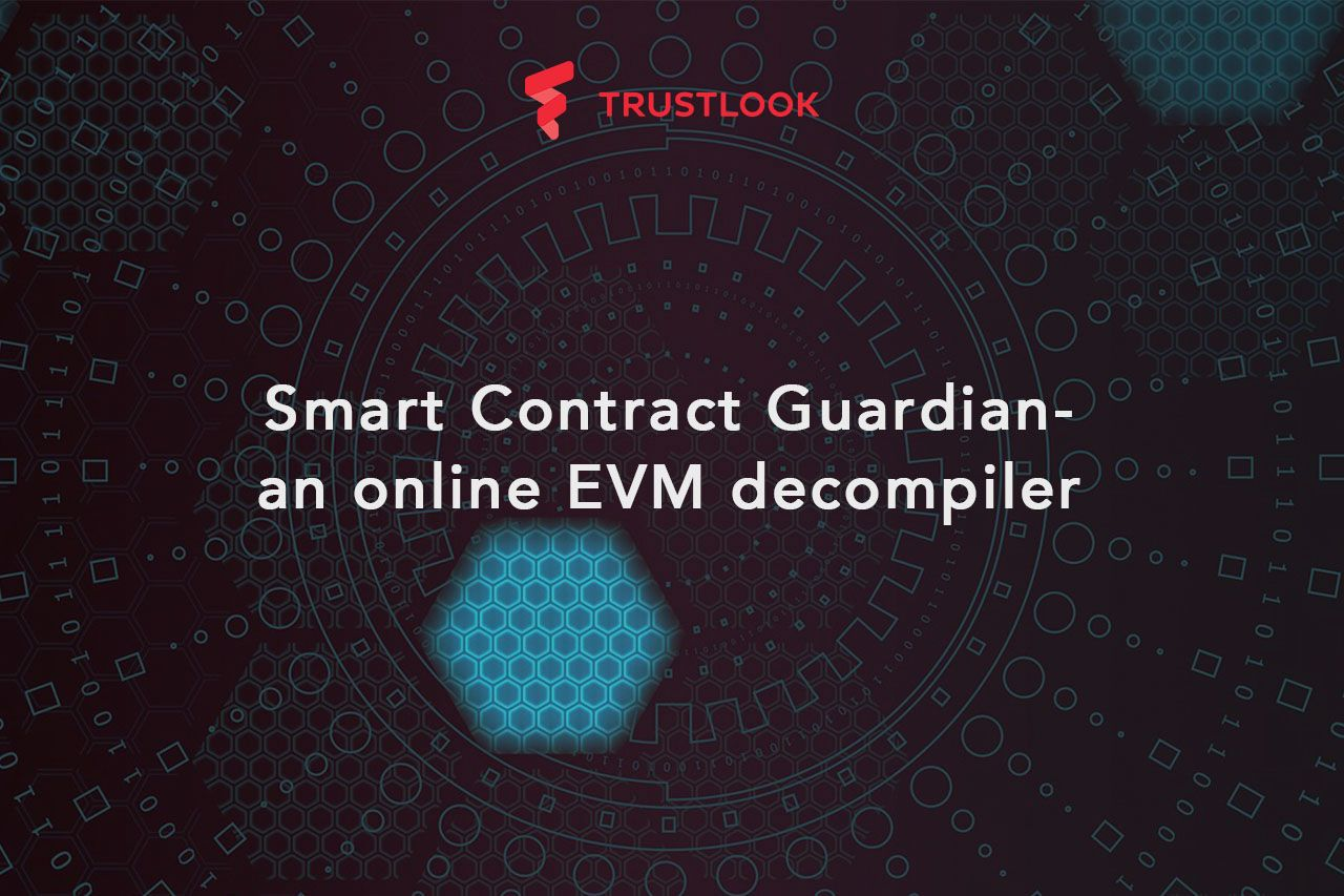Smart Contract Guardian – an online EVM decompiler