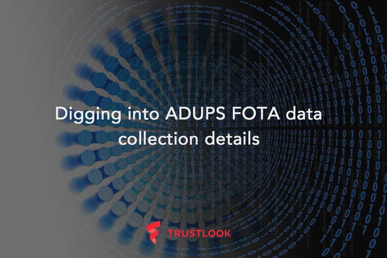 Digging into ADUPS FOTA data collection details