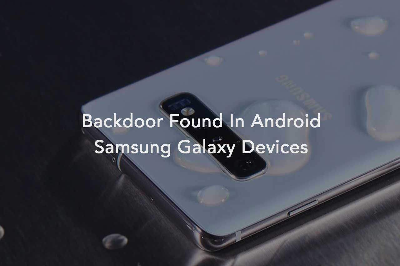 Backdoor Found In Android Samsung Galaxy Devices