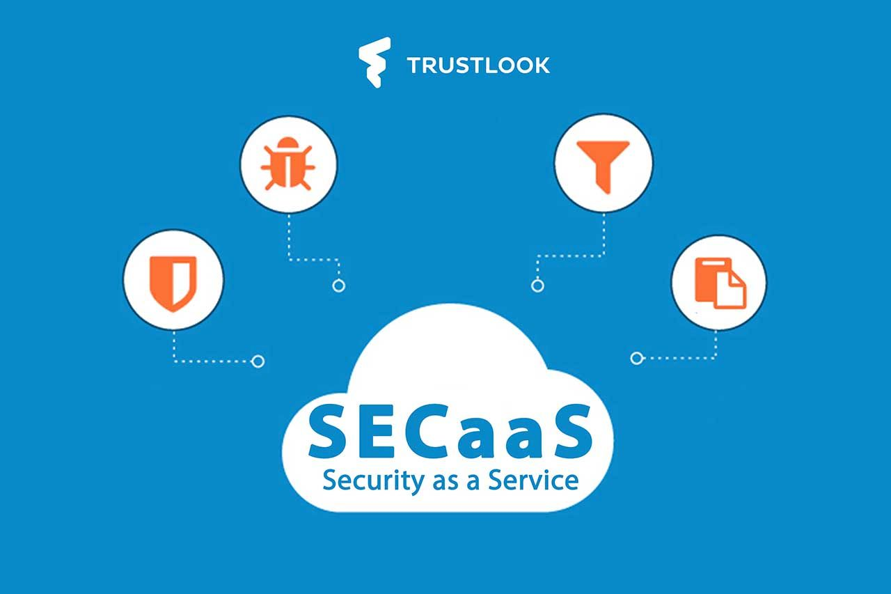 Newsletter: Trustlook Releases SECaaS Cloud Security Service Platform